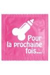 Préservatif humour - Pour La Prochaine Fois